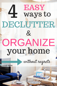Looking for inspiration to simplify your life. These 4 easy steps will have you decluttering your life in know time