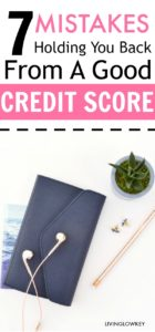 Improve your credit score by avoiding these 7 mistakes. I love these tips! Don't let these mistakes hold you back!