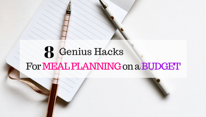 Genius hacks for meal planning on a budget. You'll love these simple tips that will save you money and time.