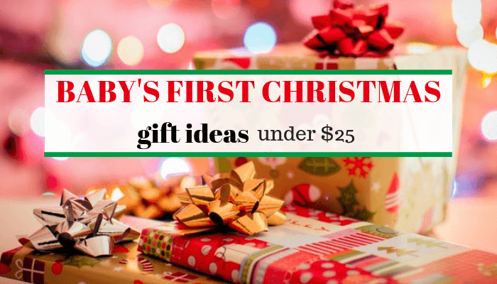 Babys First Christmas Gift Ideas Under 25