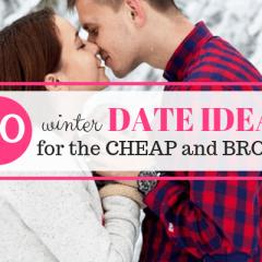 Cheap date ideas you'll love!