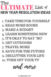 The ultimate list of New Years resolution ideas.