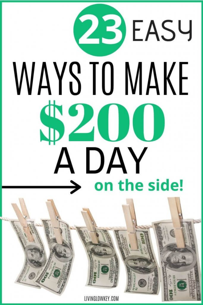 Make 200 dollars a day